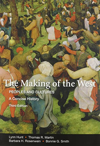 Making of the West Concise 3e & Sources of The Making of the West 3e V1 & V2
