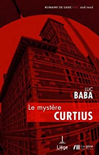 Le mystère Curtius par Luc Baba
