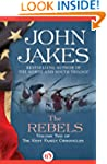 The Rebels (The Kent Family Chronicle...