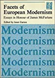 Facets of European Modernism, Janet Garton, 0902171143