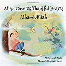 Allah gave us thankful hearts Alhamdulillah