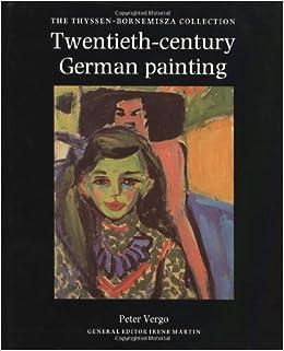 Twentieth-Century German Painting: The Thyssen-Bornemisza Collection Ebook Rar