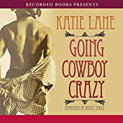 Going Cowboy Crazy | Katie Lane