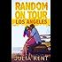 Random on Tour: Los Angeles (Random Series #7)