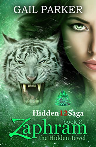 Zaphram, the Hidden Jewel: A Fantastic Novel (Hidden12Saga Book 2) by [Parker, Gail]