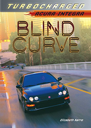 Blind Curve: Acura Integra - City Hours Creek Center