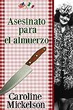 Asesinato para el almuerzo (Un misterio de la serie Sophia Mancini - Little Italy nº 1) (Spanish Edition)