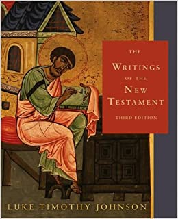 The Writings of the New Testament (text only) 3rd (Third) edition by L. T. Johnson