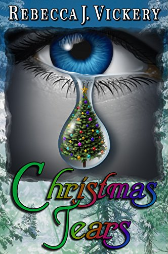 Book: Christmas Tears by Rebecca J. Vickery