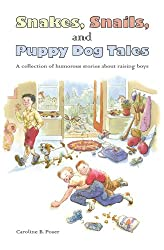 Snakes, Snails, and Puppy Dog Tales