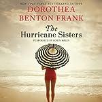 The Hurricane Sisters: A Novel | Dorothea Benton Frank