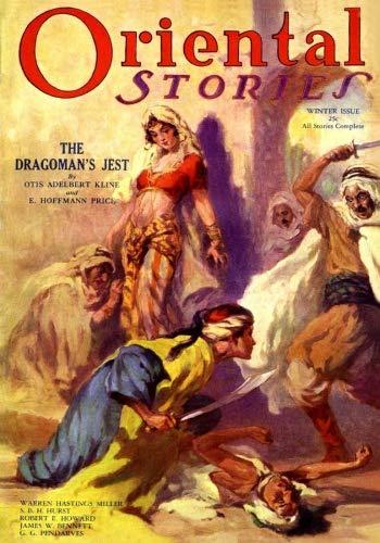 Oriental Stories: Winter 1932 (Volume 8)