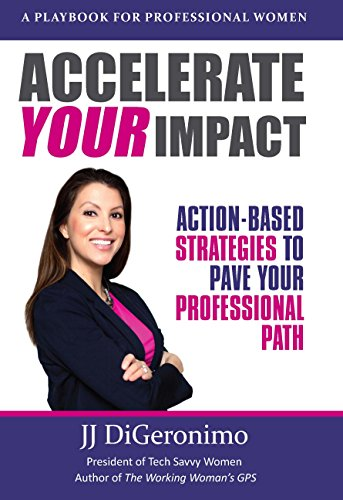 Pdf Bibles Accelerate your impact: Action-Based Strategies to Pave Your Professional Path