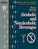Who's Buying Alcoholic and Nonalcoholic Beverages, New Strategist Editors, 194030847X