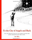 To the City of Angels and Back, Joe Silva, 1492812021