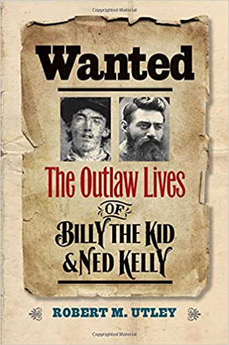 Image result for Wanted: The outlaw lives of Billy the Kid and Ned Kelly book cover