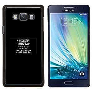 """Be-Star Único Patrón Plástico Duro Fundas Cover Cubre Hard Case Cover Para Samsung Galaxy A7 / SM-A700 ( Únase a me para Insanity"""" )"""