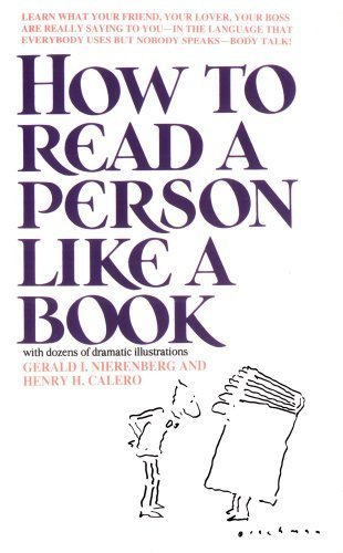 How to Read a Person Like a Book by Gerard I. Nierenberg, Henry H. Calero (1990) Mass Market Paperback Calero Cover