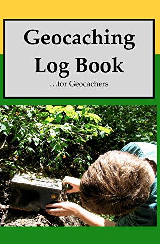 Geocaching Log Book: For Geocachers
