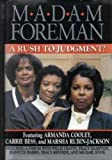 img - for Madam Foreman : A Rush to Judgement? book / textbook / text book