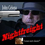 Nightfreight | John Celona
