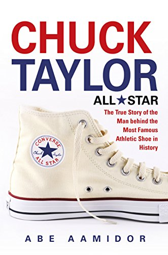 chuck-taylor-all-star-commemorative-the-true-story-of-the-man-behind-the-most-famous-athletic-shoe-i