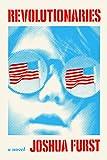 Image of Revolutionaries: A novel
