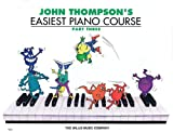 John Thompson's Easiest Piano Course, John Thompson, 0877180148