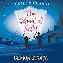 The School of Night: Demon Storm Audiobook by Justin Richards Narrated by Toby Longworth