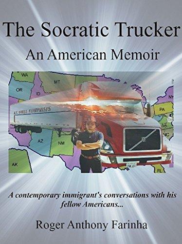 The Socratic Trucker: An American Memoir