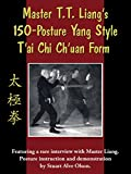 Master T.T. Liang's 150-Posture T'ai Chi Ch'uan Form