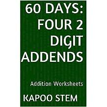 60 Addition Worksheets with Four 2-Digit Addends: Math Practice Workbook (60 Days Math Addition Series 12)
