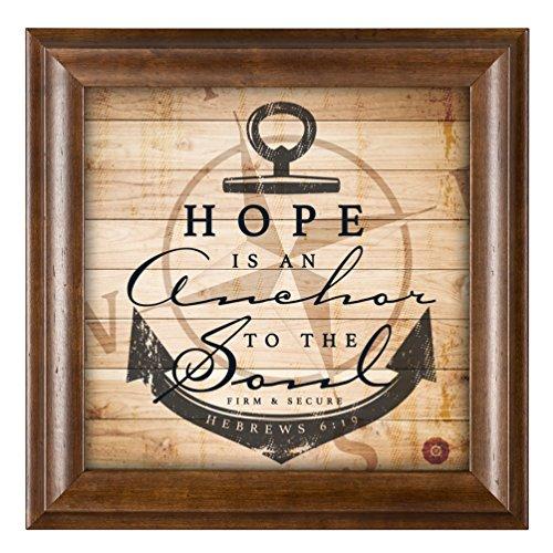 Hope Is An Anchor Inspirational 12 x 12 Woodgrain Framed Wall Art Plaque