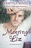 Meeting Liz: (A Mature YA Romance) (The Outside Series)
