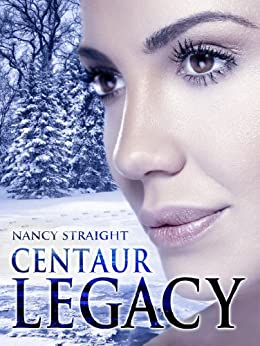 Centaur Legacy (Touched Series Book 2) by [Straight, Nancy]