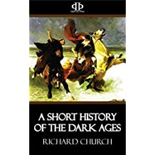 A Short History of the Dark Ages