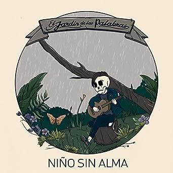 El Jardín de las Palabras de Niño sin Alma en Amazon Music - Amazon.es