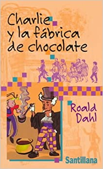 Charlie y la fábrica de chocolate (Charlie and the Chocolate ...