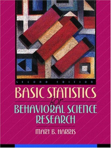 Basic Statistics for Behavioral Science Research (2nd Edition)