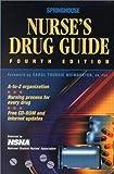 Nurse's Drug Guide, Springhouse, Naina Chohan, Kevin D. Dodds, 1582551243