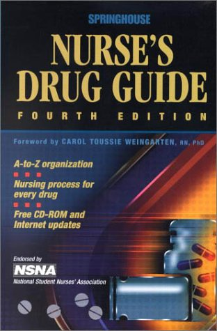 (Springhouse Nurse's Drug Guide (Book with CD-ROM for Windows))