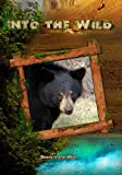 Into the Wild: Bears in the Wild