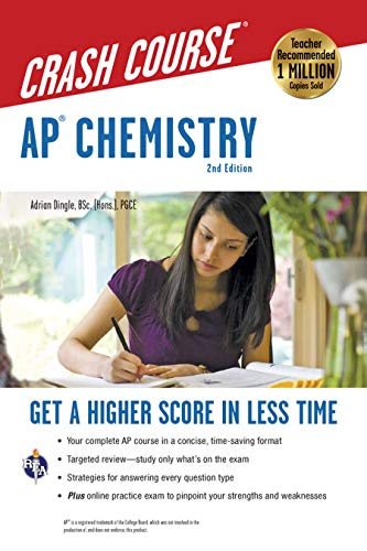 AP® Chemistry Crash Course, 2nd Ed.,  Book + Online (Advanced Placement (AP) Crash Course)