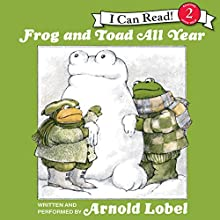 Frog and Toad All Year Audiobook by Arnold Lobel Narrated by Arnold Lobel