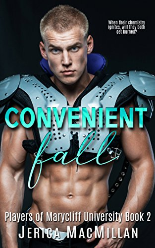 Convenient Fall (Players of Marycliff University Book 2) -