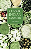 """Classic Indian Cookery"" av Julie Sahni"