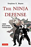 The Ninja Defense: A Modern Master's Approach to