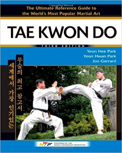 Amazon com: Tae Kwon Do: The Ultimate Reference Guide to the
