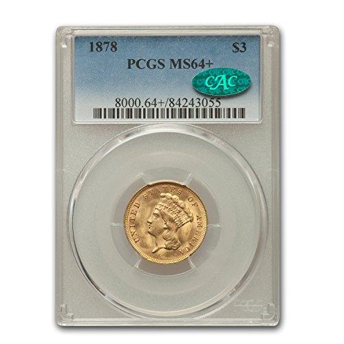 1878 $3 Gold Princess MS-64+ PCGS CAC Gold MS-64 PCGS