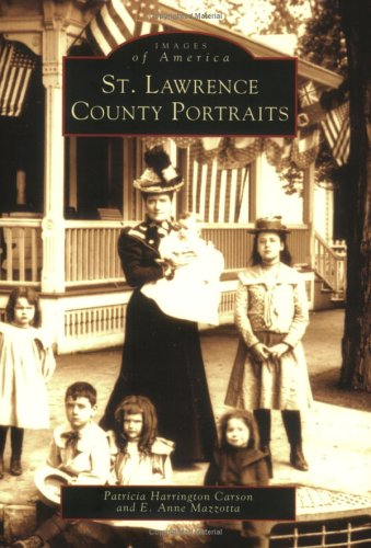 (St. Lawrence County Portraits (NY)  (Images of America))